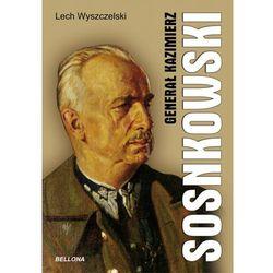 GENERAŁ KAZIMIESZ SOSNKOWSKI (kategoria: Historia)
