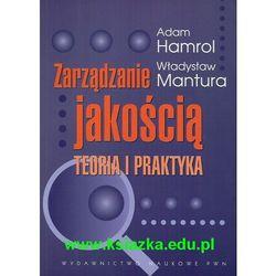Zarządzanie jakością Teoria i praktyka, pozycja wydawnicza