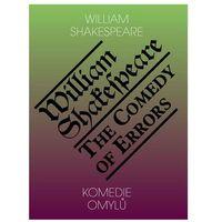 Komedie omylů / The Comedy of Errors William Shakespeare (9788086573311)