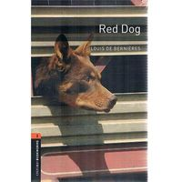 New Oxford Bookworms Library 2 Red Dog Audio CD Pack