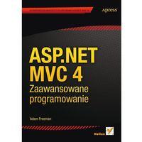 ASP NET MVC 4 ZAAWANSOWANE PROGRAMOWANIE (696 str.)