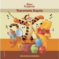 Tygrysiasta Kapela Seria małego przedszkolaka (32 str.)