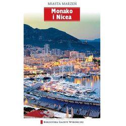 Miasta Marzeń. Monako I Nicea (kategoria: Geografia)