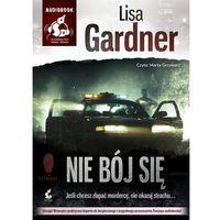 Nie bój się (Audiobook) - Wysyłka od 3,99 - porównuj ceny z wysyłką (ISBN 9788379994199)