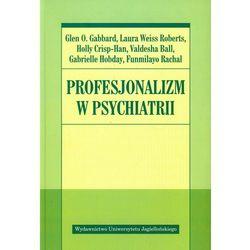PROFESJONALIZM W PSYCHIATRII (oprawa miękka ze skrzydełkami) (Książka), książka w oprawie miękkej