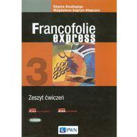 Francofolie Express 3. Język Francuski. Ćwiczenia. Szkoła Ponadgimnazjalna, oprawa miękka