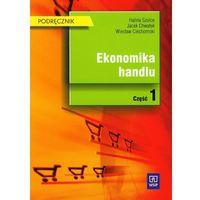 Ekonomika handlu Podręcznik część 1, oprawa miękka