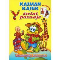 Kajman Kajtek świat poznaje, praca zbiorowa