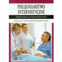 Pielęgniarstwo internistyczne. Podręcznik dla studiów medycznych