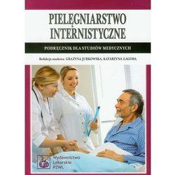 Pielęgniarstwo internistyczne. Podręcznik dla studiów medycznych, rok wydania (2011)