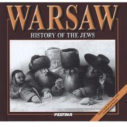Warsaww. History of the jews. Warszawa. Historia Żydów (wersja angielska), rok wydania (2015)