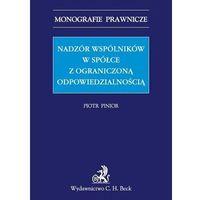 Nadzór wspólników w spółce z ograniczoną odpowiedzialnością (2013)