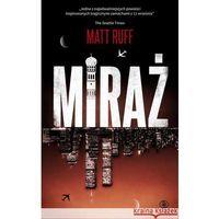 Miraż - Matt Ruff (440 str.)