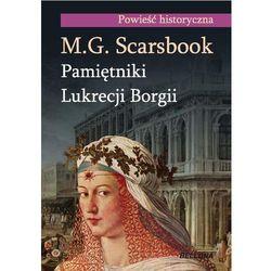 PAMIĘTNIKI LUKRECJI BORGII (M.g. Scarsbrook)