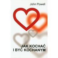 Jak kochać i być kochanym (224 str.)