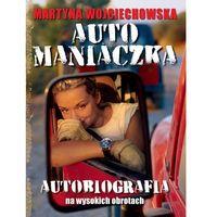 Automaniaczka (360 str.)