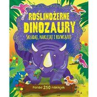 Roślinożerne dinozaury Składaj naklejaj i rozwiązuj - Praca zbiorowa (9788328042452)