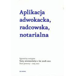 Aplikacja adwokacka, radcowska, notarialna (ISBN 9788363425074)