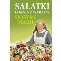 Sałatki i dania z warzyw siostry Marii, Goretti Maria