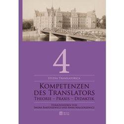 Kompetenzen des Translators (ilość stron 358)
