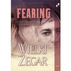 WIELKI ZEGAR Kenneth Fearing (kategoria: Literatura piękna i klasyczna)