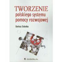 Tworzenie polskiego systemu pomocy rozwojowej, CeDeWu