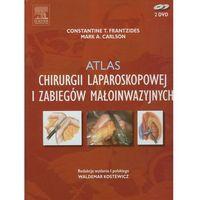 Atlas chirurgii laparoskopowej i zabiegów małoinwazyjnych (9788376093017)