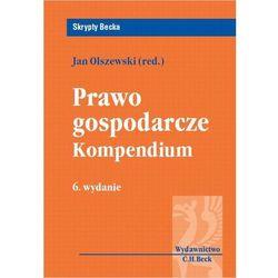 Prawo gospodarcze. Kompedium - Jan Olszewski, pozycja wydana w roku: 2012