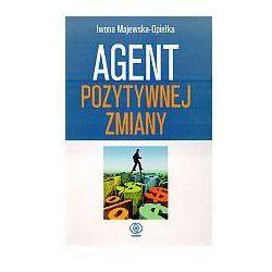 Agent pozytywnej zmiany, książka z kategorii Hobby i poradniki