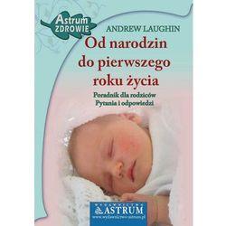 Od narodzin do pierwszego roku życia, rok wydania (2009)