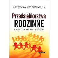 Przedsiębiorstwa rodzinne - Krystyna Leszczewska