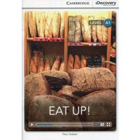 Eat Up! Cambridge Discovery Education Interactive Readers (z kodem) (24 str.)