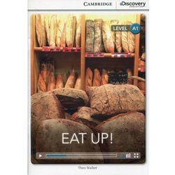 Eat Up! Cambridge Discovery Education Interactive Readers (z kodem) (ilość stron 24)