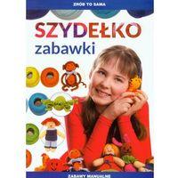Zrób to sama Szydełko Zabawki + kod na książkę za 1 grosz (32 str.)