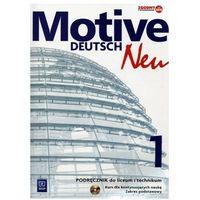 Język niemiecki Motive Deutsch Neu 1 podręcznik LO / Zakres podstawowy / CYKL WIELOLETNI, WSIP