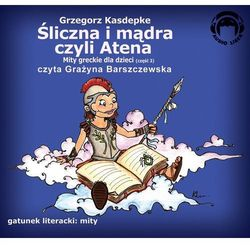 Śliczna i mądra czyli Atena. Mity greckie dla dzieci - część 3 (ilość stron 2)
