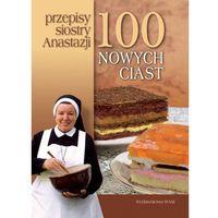 100 nowych ciast Przepisy siostry Anastazji, Anastazja Pustelnik
