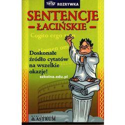 Sentencje łacińskie. Doskonałe źródło cytatów na wszelkie okazje (Tkaczyk Anna)