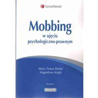 Mobbing w ujęciu psychologiczno-prawnym (288 str.)
