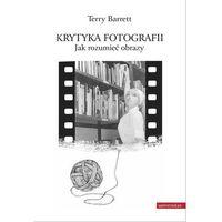 Krytyka fotografii Jak rozumieć obrazy