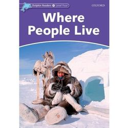 Dolphin Readers Level 4: Where People Live (kategoria: Literatura obcojęzyczna)