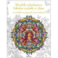 Mandala antystresowa Sekretne symbole w sztuce-Wysyłkaod3,99 (2016)