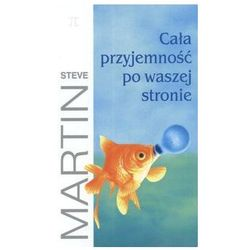 Cała przyjemność po waszej stronie - Steve Martin (Martin Steve)