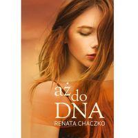 Aż do DNA