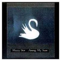 Mazzy star - among my swan, marki Universal music