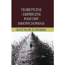 Teoretyczne i empiryczne podstawy samowychowania, książka w oprawie twardej