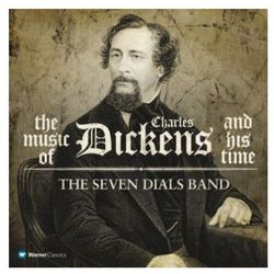 The Music of Charles Dickens and his Time (Seven Dials Band) [CD] - Seven Dials Band z kategorii Muzyka klasyc