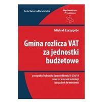 Gmina rozlicza VAT za jednostki budżetowe-mamy-na-stanie,-wyślemy-już....