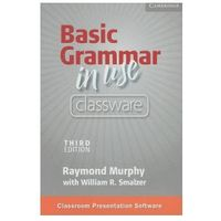 Basic Grammar in Use Classware Self-study Reference and Practice for Students of North American English