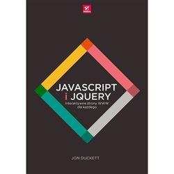 JavaScript i jQuery. Interaktywne strony WWW dla każdego (ISBN 9788328301269)